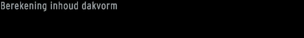 formule-inhoud-berekenen-afgeknot-zadeldak
