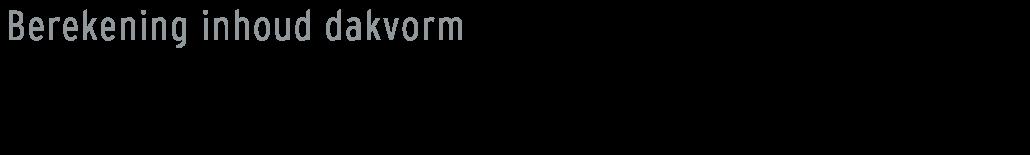 formule-inhoud-berekenen-zadeldak
